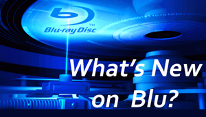What's New on Blu?