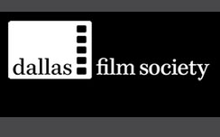 News &amp; Happenings From the Dallas Film Scene
