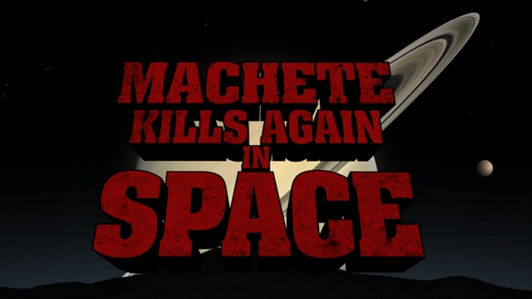 Machete Kills Again In Space Banner