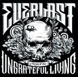 Everlast Ungrateful Living