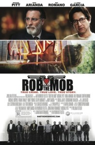 Rob the Mob theatrical