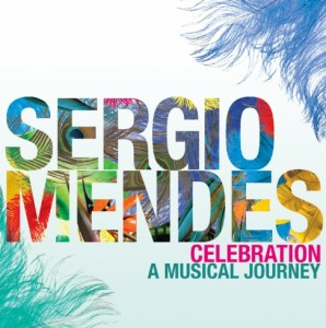 Sergio Mendes Celebration CD