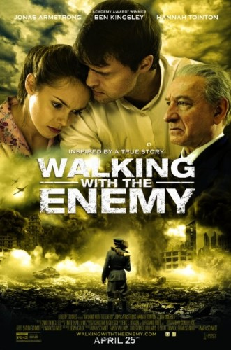Walking with the Enemy Theatrical